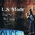 Moist Cracker, U.S. Mods, free world, 80's rock music, retro music, college music