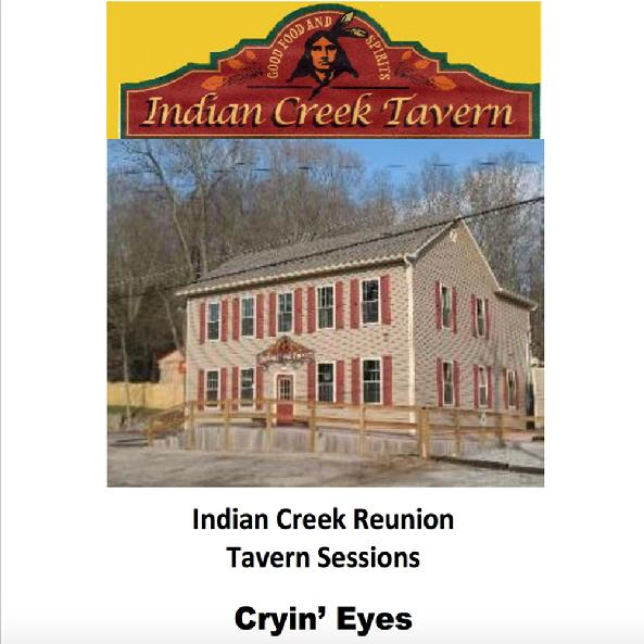 Indian Creek Reunion Cryin' Eyes